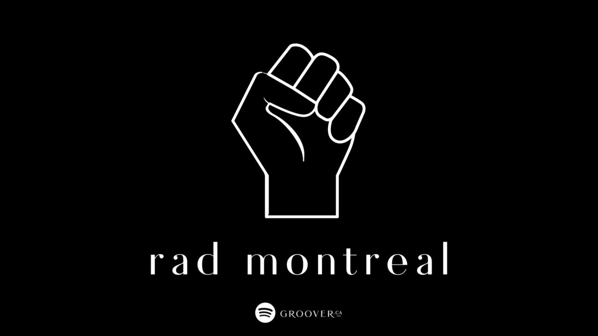 Rad Montreal: une playlist en l'honneur du mois de l'histoire des Noirs